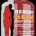 Rebody Slim: opinioni, recensioni e prezzo
